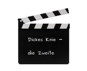 Dickes Knie - die Zweite